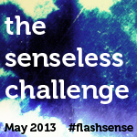 Badge for The Senseless Challenge